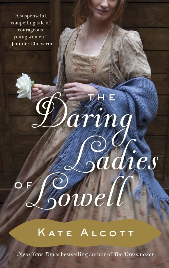 Kate Alcott - The Daring Ladies of Lowell - Trade Paperback