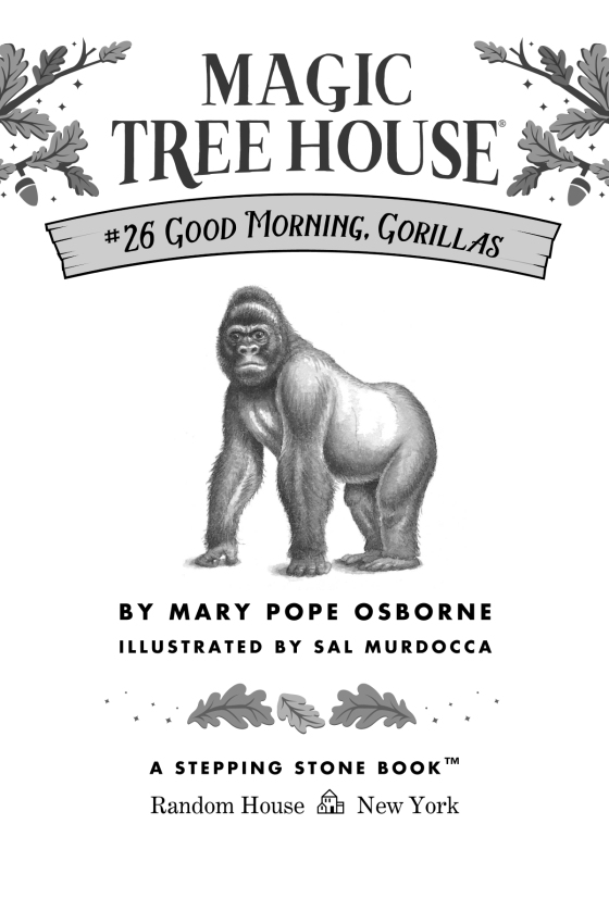 good morning gorillas osborne mary pope murdocca sal