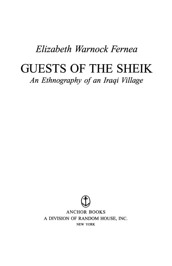 GUEST OF THE SHEIK An Ethnography of an Iraqi Village