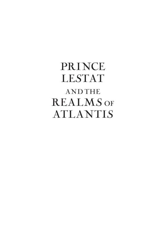 Prince Lestat And The Realms Of Atlantis Penguin Random House