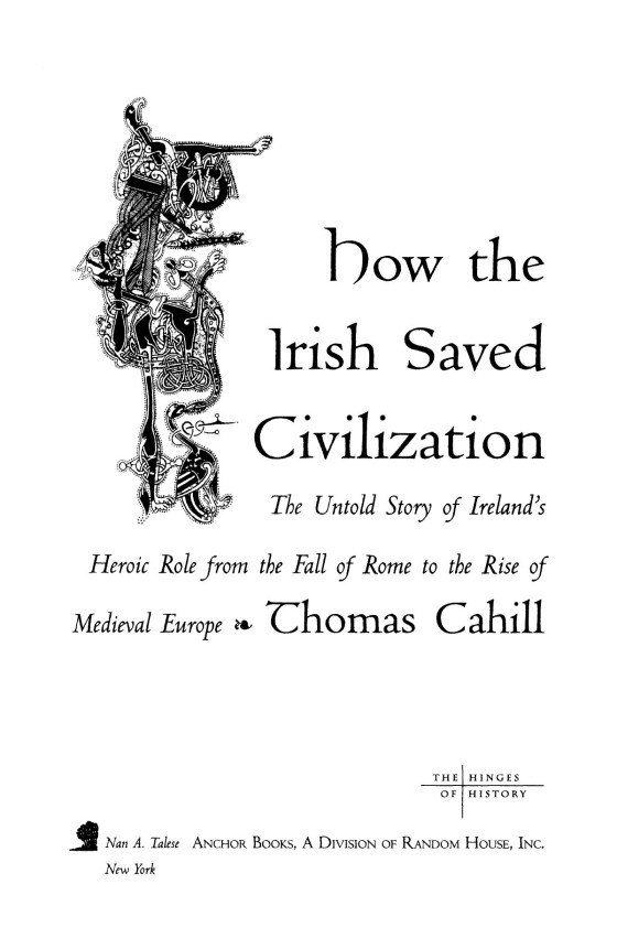 an analysis of thomas cahills how the irish saved civilization How the irish saved civilization by thomas cahill - published by anchor books, doubleday, 1995 a book review by father john mccloskey first, congratulations to thomas cahill for having pulled off a trick which i didn't notice until i.