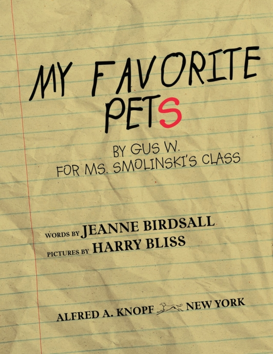 My Favorite Pets Jeanne Birdsall Illustrated By Harry Bliss