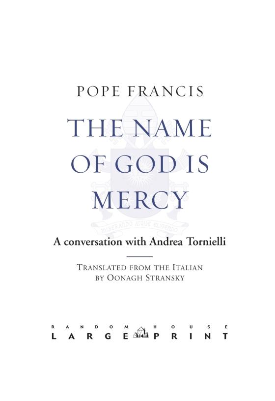 The Name Of God Is Mercy Penguin Random House Education