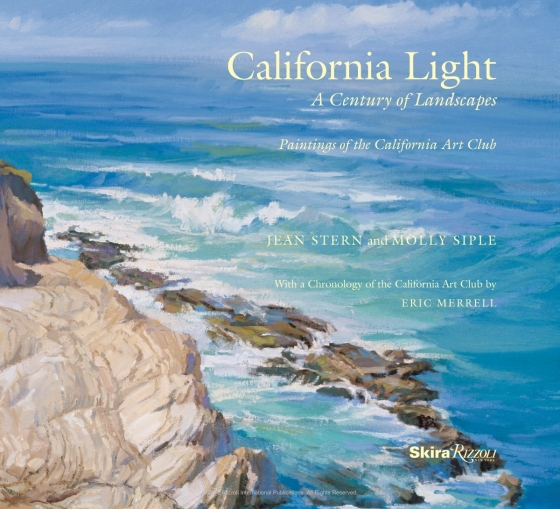 Paintings of the California Art Club A Century of Landscapes California Light