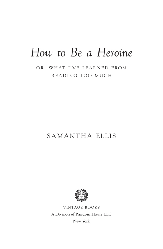 how to be a heroine or what ive learned from reading too much