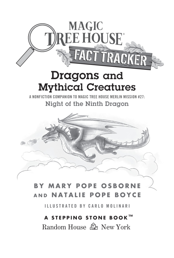 Dragons and Mythical Creatures | Magic Tree House (R) Fact