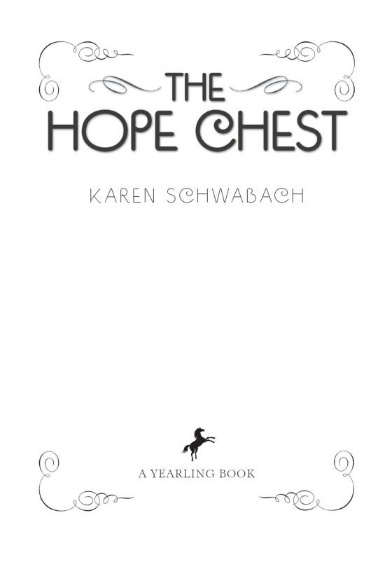The Hope Chest – Written by Karen Schwabach